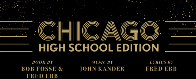Chicago- High School Edition