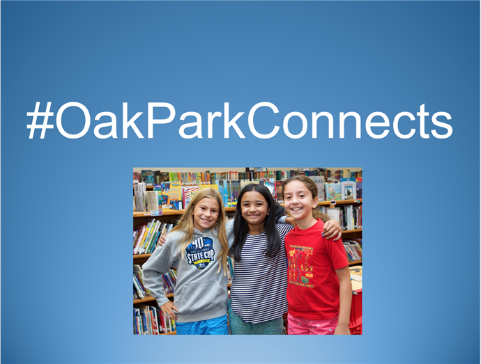 #OakParkConnects