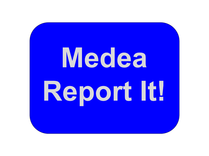 Medea Report It!