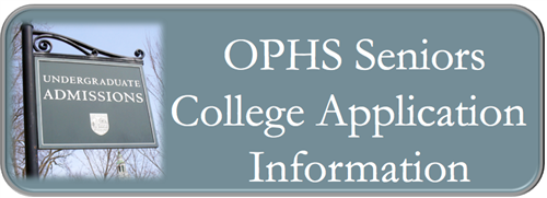 OPHS Seniors College Application Information