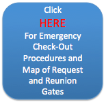 Click here for emergency check procedures and site map with request and reunion gates